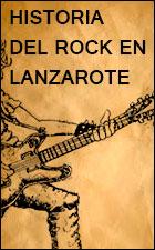 Historia Rock Lanzarote