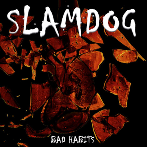"Portada Slamdog ""Bad habits"""