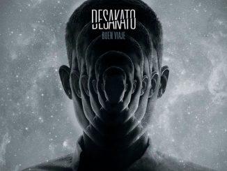 Descarga gratis el nuevo disco de Desakato Buen Viaje
