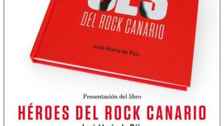 """Presentación del libro """"Héroes del rock canario"""""""