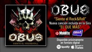 """Escucha el nuevo tema de Obus """"Siente el Rock And Roll"""""""