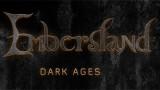 """Embersland """"Dark Ages"""" [@MusicaGratix]"""