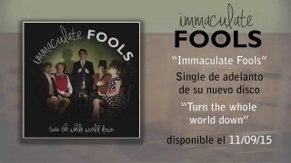 "Single de adelanto de ""Immaculate Fools"""