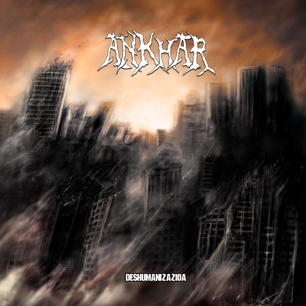 ankhar-deshumanizazioa