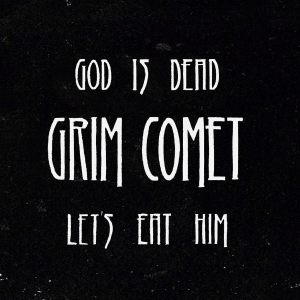 grim-comet-god-is-dead