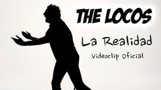 """The Locos presenta videoclip """"La Realidad"""""""