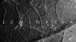 """Luminaria presentan su primer ep """"Los Síntomas"""""""