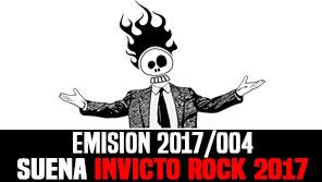 Mucho mas que RocanRol 2017/004 Invicto Rock