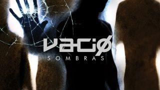 """Vacio publica su cuarto disco """"Sombras"""""""