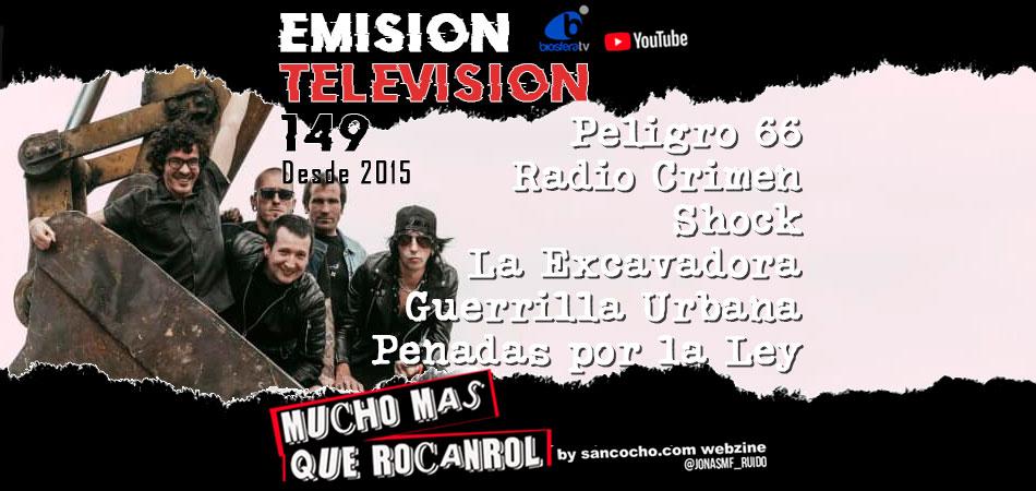 Mucho mas que RocanRol TV 149