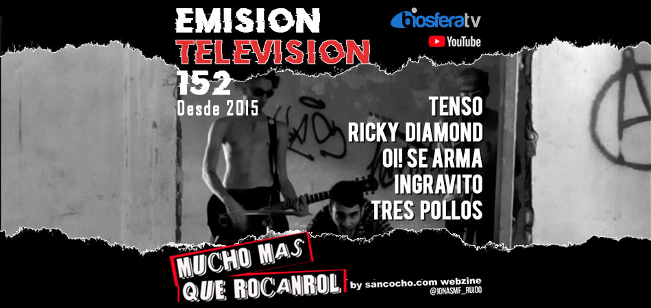 Mucho mas que RocanRol TV 152
