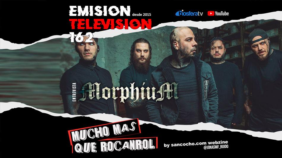 Mucho mas que RocanRol TV 162 con Morphium