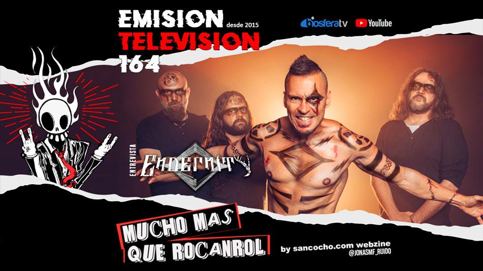 Mucho mas que RocanRol TV 164 con Endernity