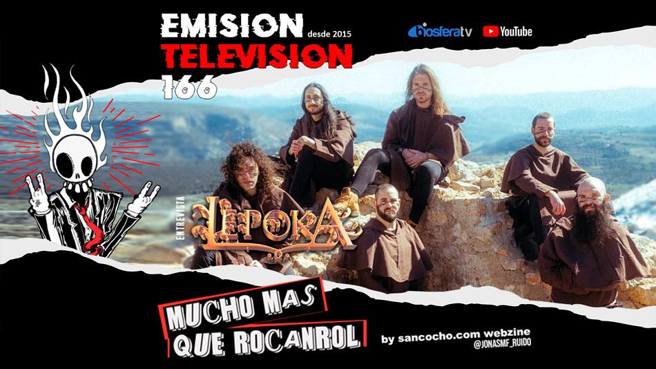 Mucho mas que RocanRol TV 166 con Lepoka