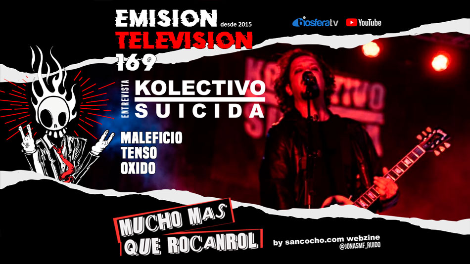 Mucho mas que RocanRol TV 169 con Kolectivo Suicida