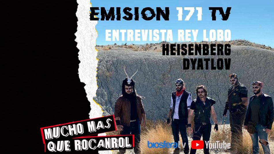 Mucho mas que RocanRol TV 171 con ReyLobo