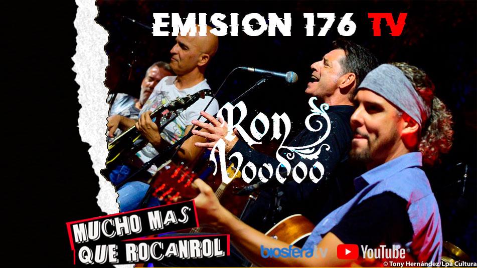 Mucho mas que RocanRol TV 176 con Ron Voodoo
